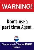 Don't hire a part time agent